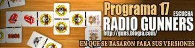PROGRAMA 17 DE RADIO GUNNERS